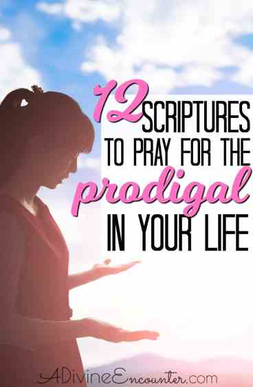 12 Prayers for Prodigals