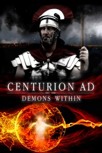 Centurion AD: Demons Within