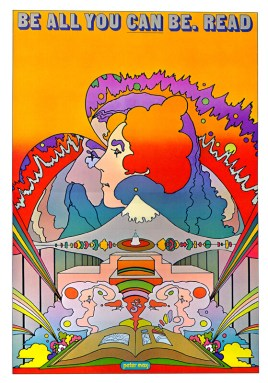 Be All You Can Be. Read. / National Library Week (1969, Art by Peter Max)