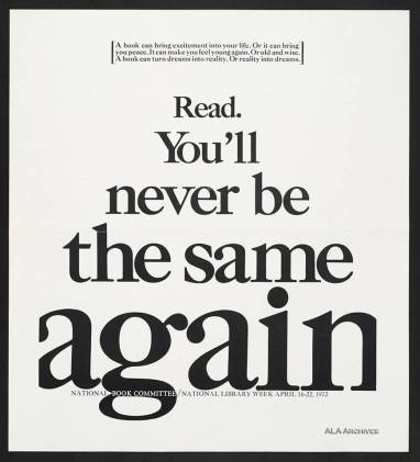 Read You'll never be the same again / National Library Week (1972) / ALA Archives