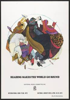 Reading makes the world go round / National Library Week (1972) / ALA Archives