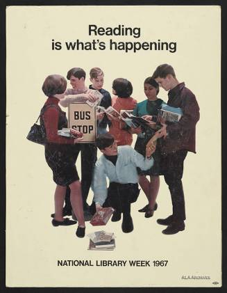 Reading is what's happening / National Library Week (1967) / ALA Archives