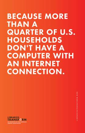 Because more than a quarter of U.S. households don't have a computer with an internet connection.