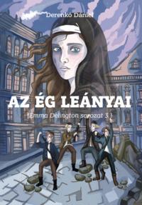 Köny Guru Kiadó: Az ég leányai (Emma Delington sorozat 3.).