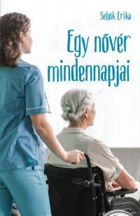 Köny Guru Kiadó: Egy nővér mindennapjai.