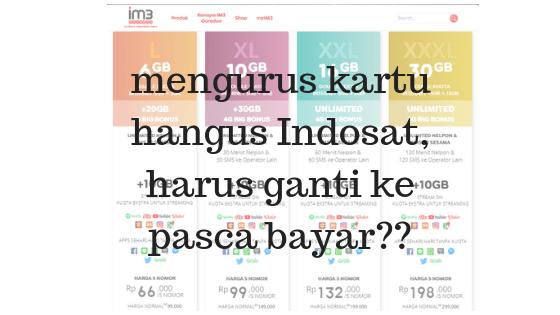 Kartu Indosat Hangus Ganti Ke Pasca Bayar Adlien Travel Journal