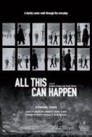 All This Can Happen - Movie