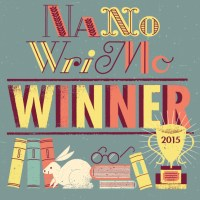 "Yes, I'm a NaNoWriMo 2015 ""Winner"""
