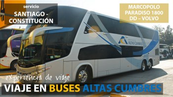 Viaje en Buses Altas Cumbres, desde Santiago a Constitución