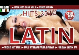 LATINO HITS 2014 VOL.1 ► VIDEO CLUB HIT MIX