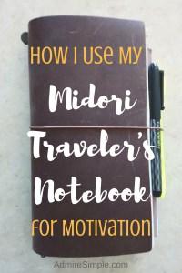 How I use my bullet journal Midori Traveler's Notebook for motivation