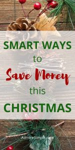 5 Smart ways to save money at Christmas. Tips for having a stress-free and debt-free Christmas.