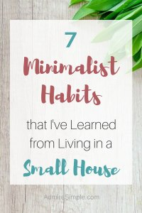 Minimalist habits for small house living.