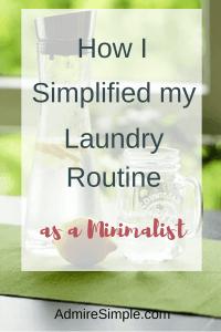 simplify laundry routines, minimalism