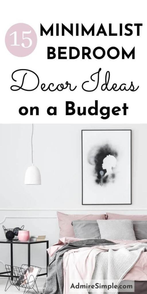 minimalist bedroom ideas, minimalist decor, bedroom makeover on a budget, budget-friendly small bedroom ideas