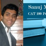 Sanuj Mittal CAT 100 Percentile Topper Interview
