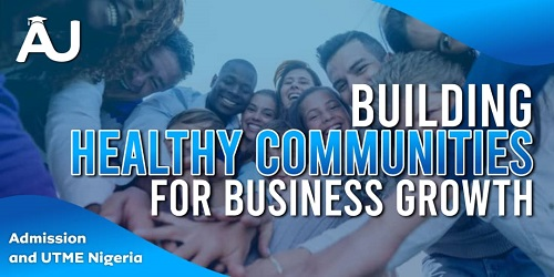 Building Healthy Communities for Business Growth
