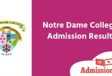 Photo of Notre Dame College Admission Result 2020 । All Merit List