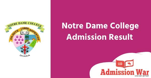 Notre Dame College ndc Admission Result