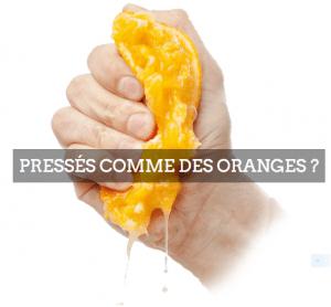 Pressés comme des oranges
