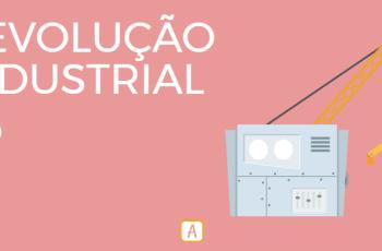 REVOLUÇÃO INDUSTRIAL – PARTE 2.