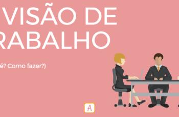 DIVISÃO DE TRABALHO – O QUE É? COMO FAZER?