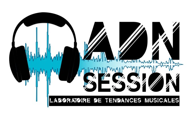 ADN Session Laboratoire de tendances musicales