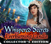 Whispered Secrets: Everburning Candle Collectors Full Version
