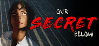 Our Secret Below Free Download