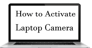 how to activate laptop camera