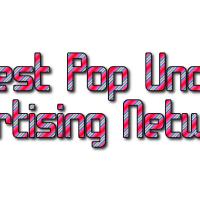 5 Best Pop Under Ad Networks