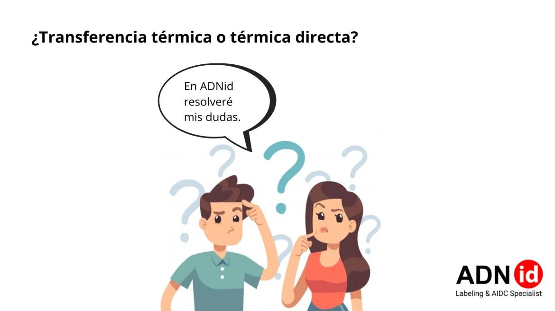 Tranferencia termica o termica directa en ADNiD