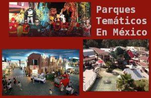 parques tematicos en mexico