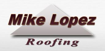 Mike Lopez Roofing