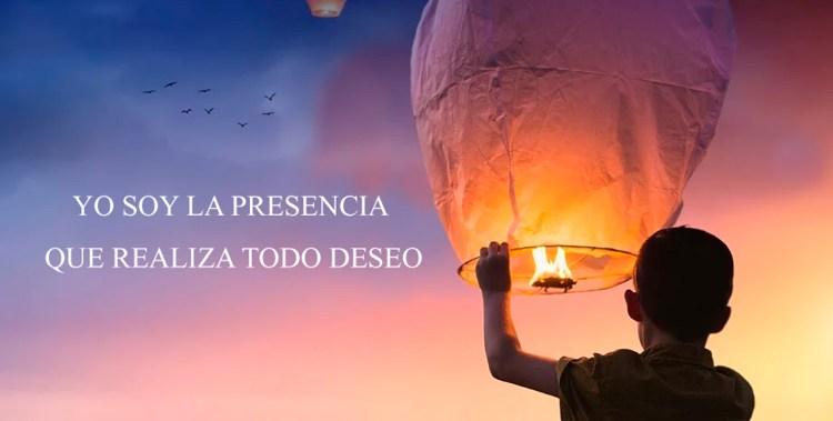 YO SOY LA PRESENCIA QUE REALIZA TODO DESEO