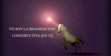 YO SOY LA IMAGINACION CONSTRUCTIVA (EN TI)