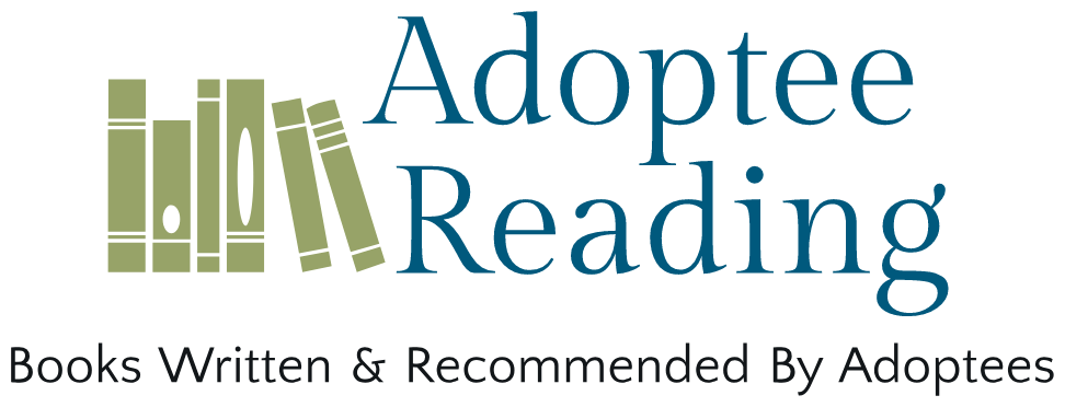 Adoptee Reading: An Adoption Book Catalog