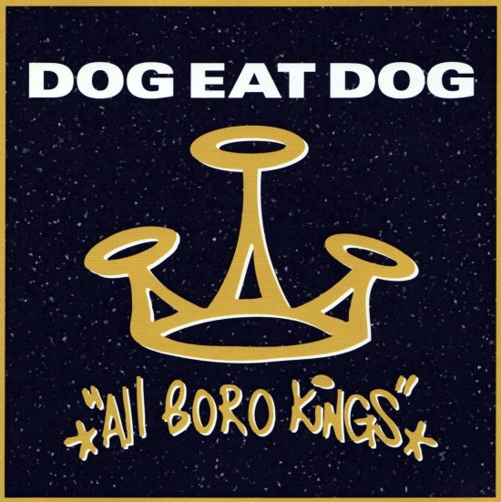 dog eat dog all boro