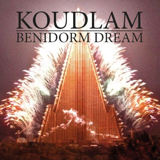 Koudlam_BenidormDream