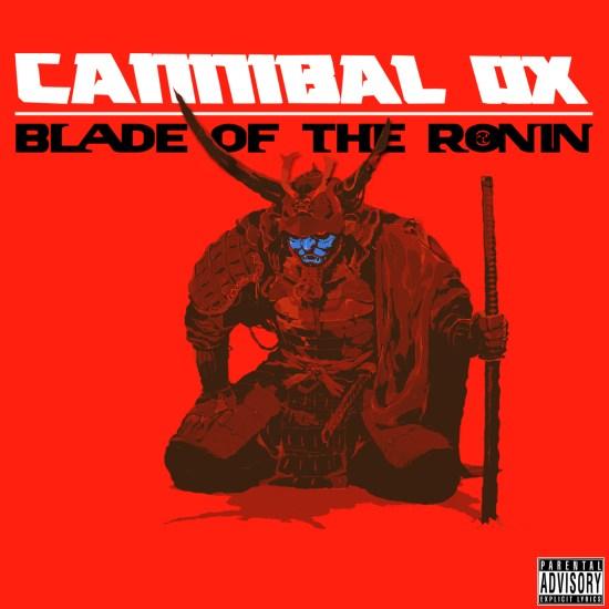 CannibalOx_BladeoftheRonin