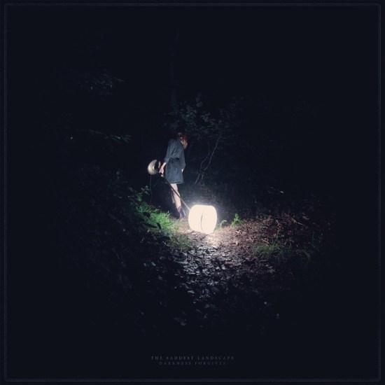 saddestlandscape_darknessforgives