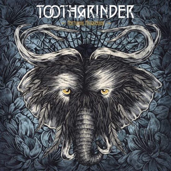Toothgrinder-Nocturnal_Masquerade