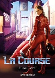 La Course, Hina Corel, Nats Editions