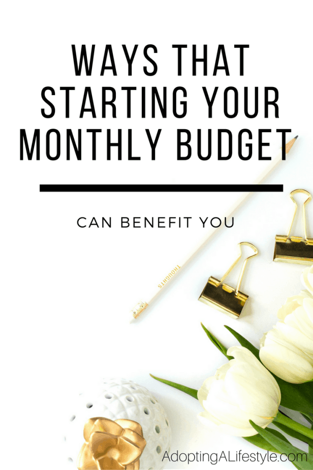 Ways that Starting your Monthly Budget can Benefit You