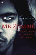 Mr. Zombie (Warm bodies #1) - Isaac Marion