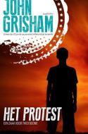 Het protest (Theo Boone #4) - John Grisham