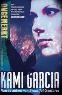 Ongemerkt (Het legioen #2) - Kami Garcia