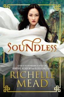 Soundless   Richelle Mead