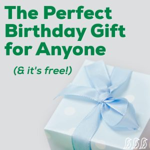 The Perfect Birthday Gift for Anyone
