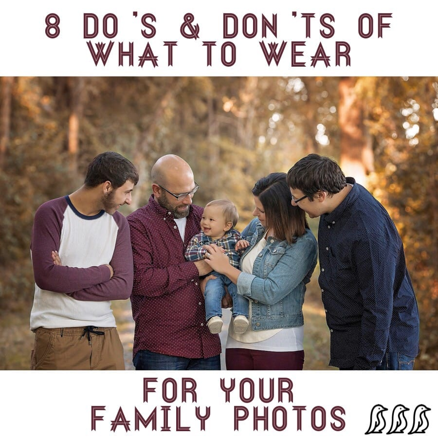 8 Do's & Don'ts of What to Wear for Your Family Photos